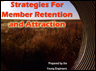 Strategies for Member Retention and Attraction. The