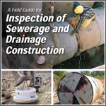 A Field Guide For Inspection of Sewerage and Drainage Construction